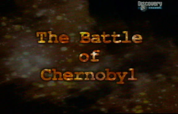 Битва за Чернобыль / Battle of Chernobyl