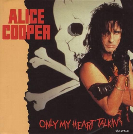 Alice Cooper - Only My Heart Talkin