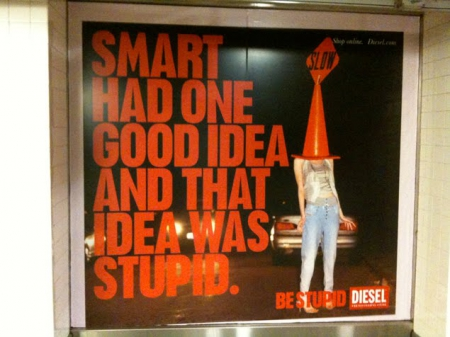 Be stupid.For successful living.